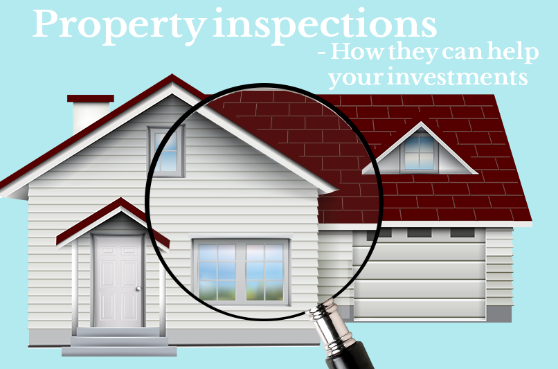 Property inspections-How they can help your investments